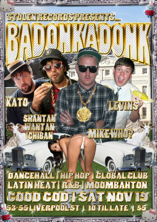 Badonkadonk at GoodGod, Levins, Mike Who, Kato, Shantan Wantan ichiban