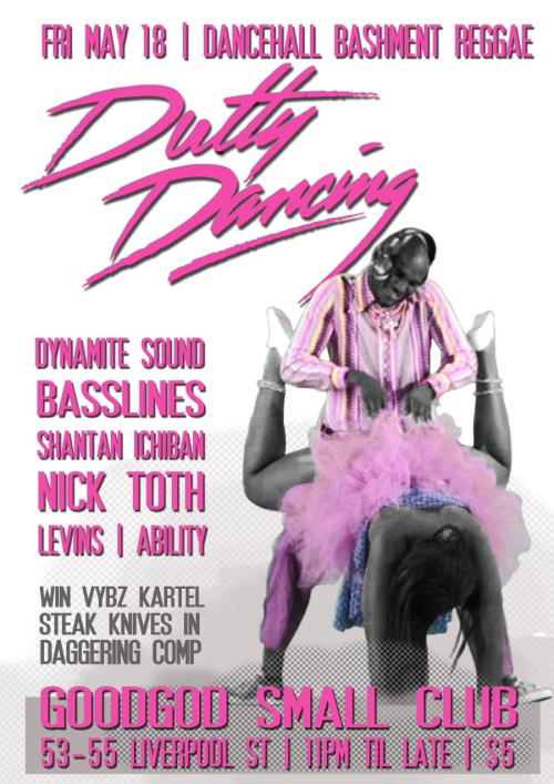 Dutty Dancing Goodgod Small Club